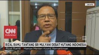 Video Rizal Ramli Tantang Sri Mulyani Debat Utang Indonesia download MP3, 3GP, MP4, WEBM, AVI, FLV Juli 2018
