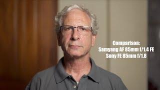 Comparison: Sony FE 85mm f/1.8 vs Samyang AF 85mm f/1.4 FE
