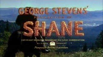 Esittely # 28: SHANE - ETÄISTEN LAAKSOJEN MIES (1953)