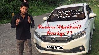 Honda Amaze 2018 Ownership review | petrol average & reverse vibrations explained !