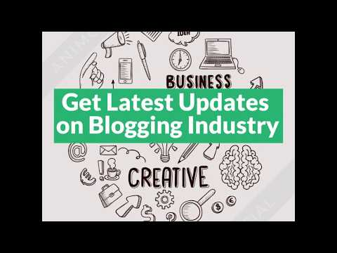 Welcome to Blogging Industry
