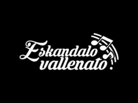 Eskandalo Vallenato.