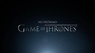 Game of Thrones | #GoTS7 Preview Episódio 5