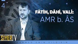 Fâtih, Dâhi, Vali: Amr b. Âs | Muhammed Emin Yıldırım