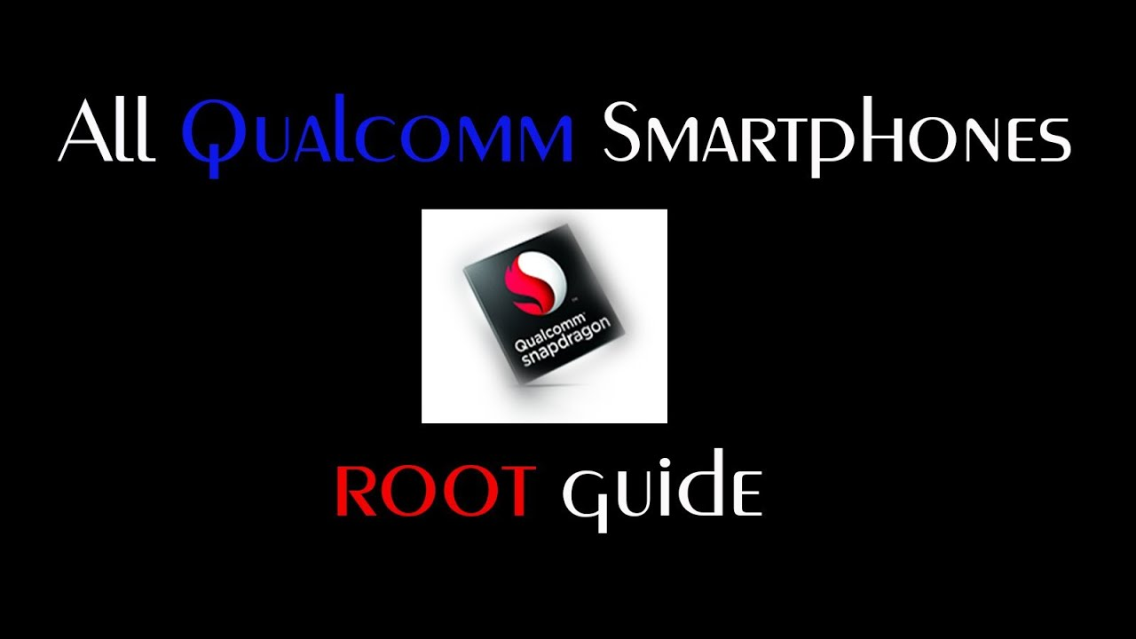 How to Root all Android Qualcomm Smartphones directly from mobile