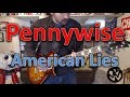 watch he video of Pennywise - American Lies (Guitar Tab + Cover)