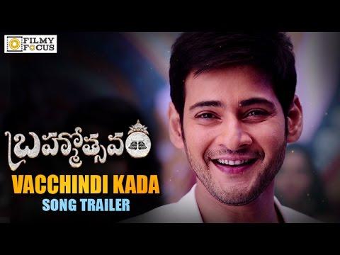 Brahmotsavam Songs    Vacchindi Kada Avakasam Promo Song    Mahesh Babu    Samantha