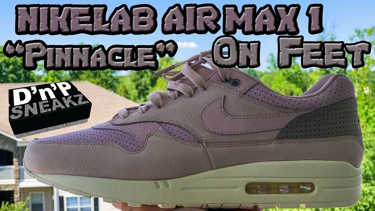 68e2d41768 NikeLab Air Max 1 Pinnacle On Foot - YouTube