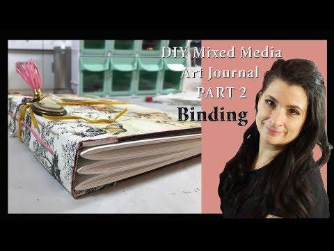 DIY Mixed Media Art Journal Part 2 Binding