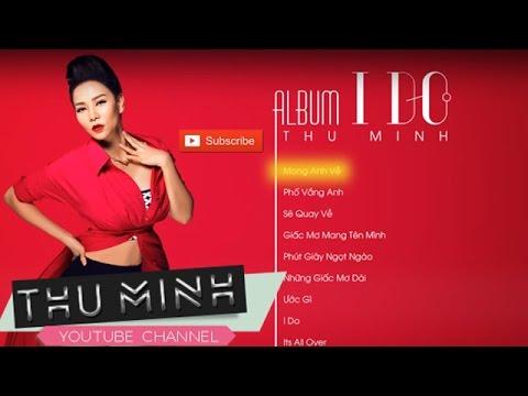 Album I Do - Thu Minh [Official]