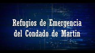 Refugios de Emergencia del Condado de Martin