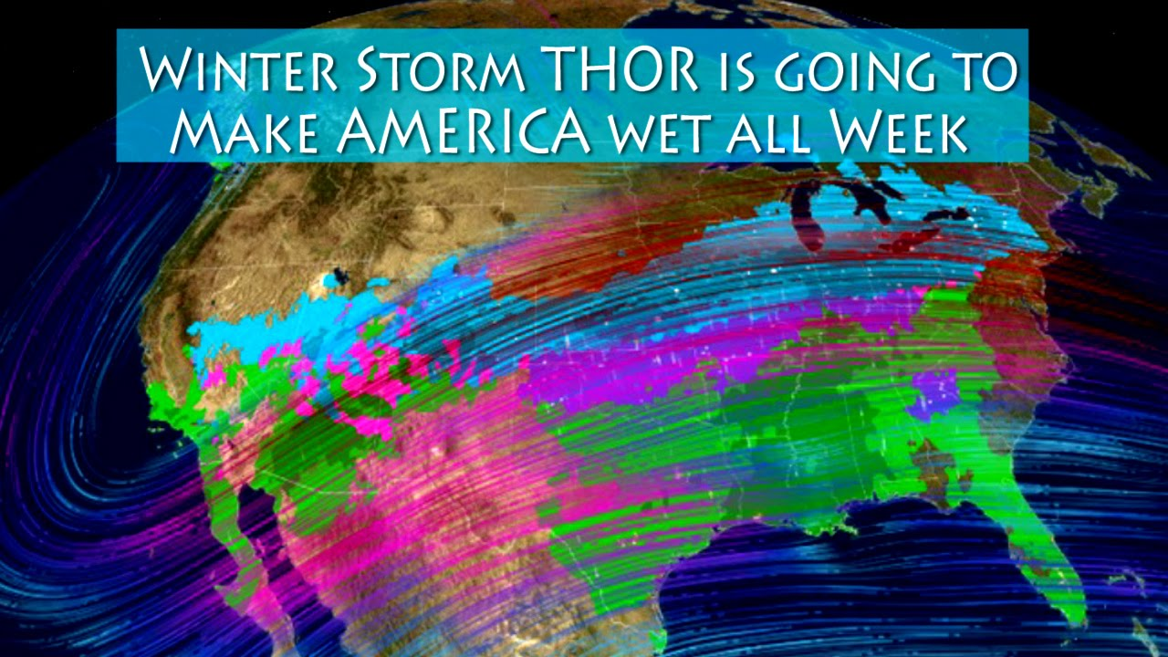 Winter Storm THOR is going to make the USA wet all week ...