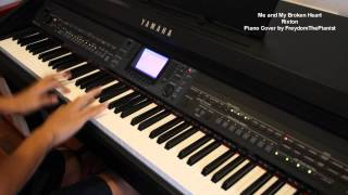 Me and My Broken Heart - Rixton (Piano Cover/Version with Free Sheets)