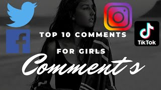 Top 10 Comments For Girls, Comments for fb, Facebook, Twitter, Tiktok, Instagram - Anas Ikhteyar