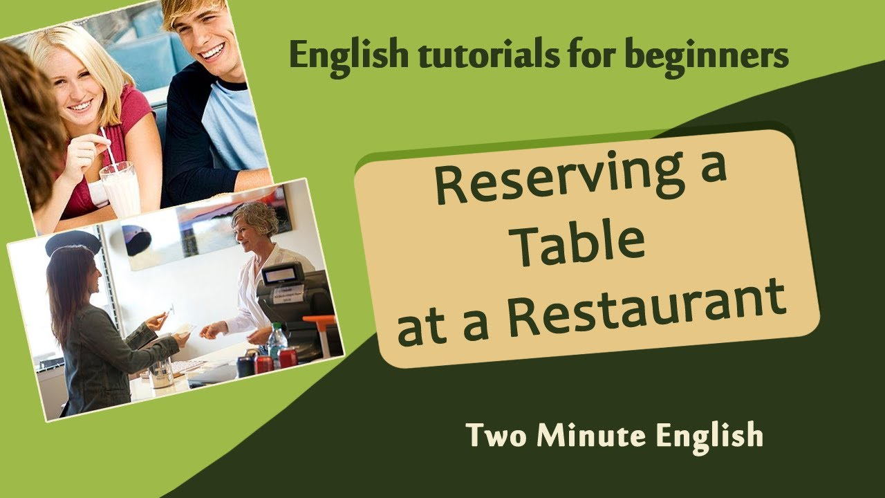 Reserving A Table At A Restaurant Restaurant English Basic - Table reservation in restaurant