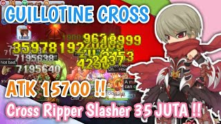 TERCYDUK !! SULTAN JUJII GUILLOTINE CROSS RIPPER SLASHER DAMAGE 35 JUTA !! RAGNAROK MOBILE