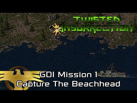 Twisted Insurrection - Twisted Dawn GDI Mission 1 Capture The Beachhead