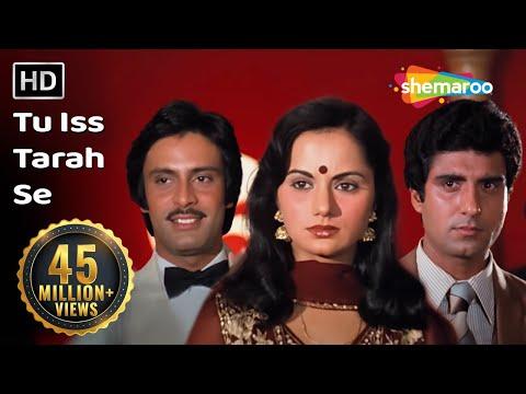 Tu Iss Tarah Se (HD) | Aap To Aise Na The (1980) Song | Ranjeeta Kaur | Raj Babbar | Deepak Parashar