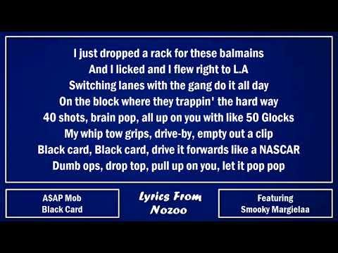 A$AP Mob - Black Card (Lyrics) Ft. A$AP Rocky & Smooky Margielaa