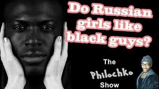 Russian girls like black guys? Нравятся ли русским девушкам темнокожие парни?