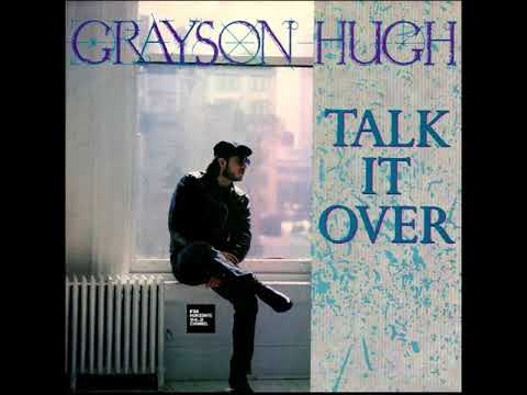 Grayson Hugh - Talk It Over (LYRICS)