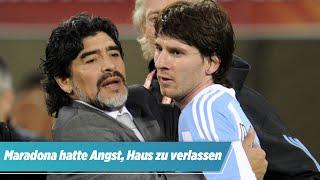 Fußball-Legende Maradona tot: Er hatte Angst, das Haus zu verlassen