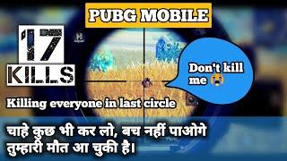 Killing everyone in last circle Pubg mobile | 17 kills | cinematic gameplay Pubg mobile | Pubg hindi