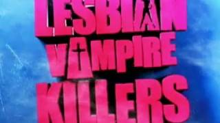 Lesbian Vampire Killers - Official Trailer