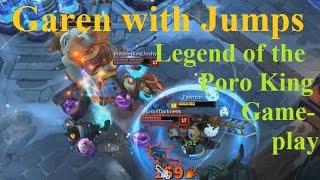 Legend of the Poro King Plays - Garen