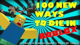 100 NEW WAYS TO DIE IN ROBLOX [Poisson d'avril 2018]