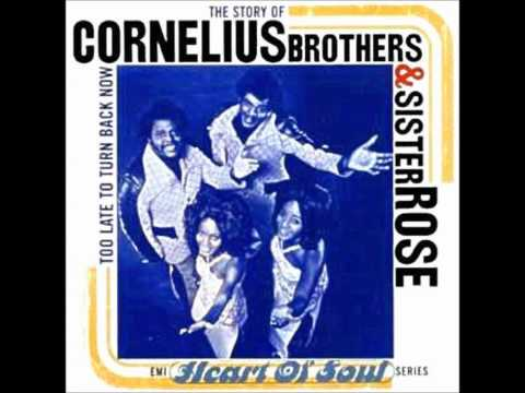 Cornelius Brothers and Sister Rose - Treat Her Like A Lady