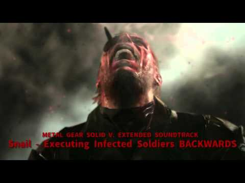 Metal Gear Solid V Extended Soundtrack Snail Executing Infected Soldiers Backwards