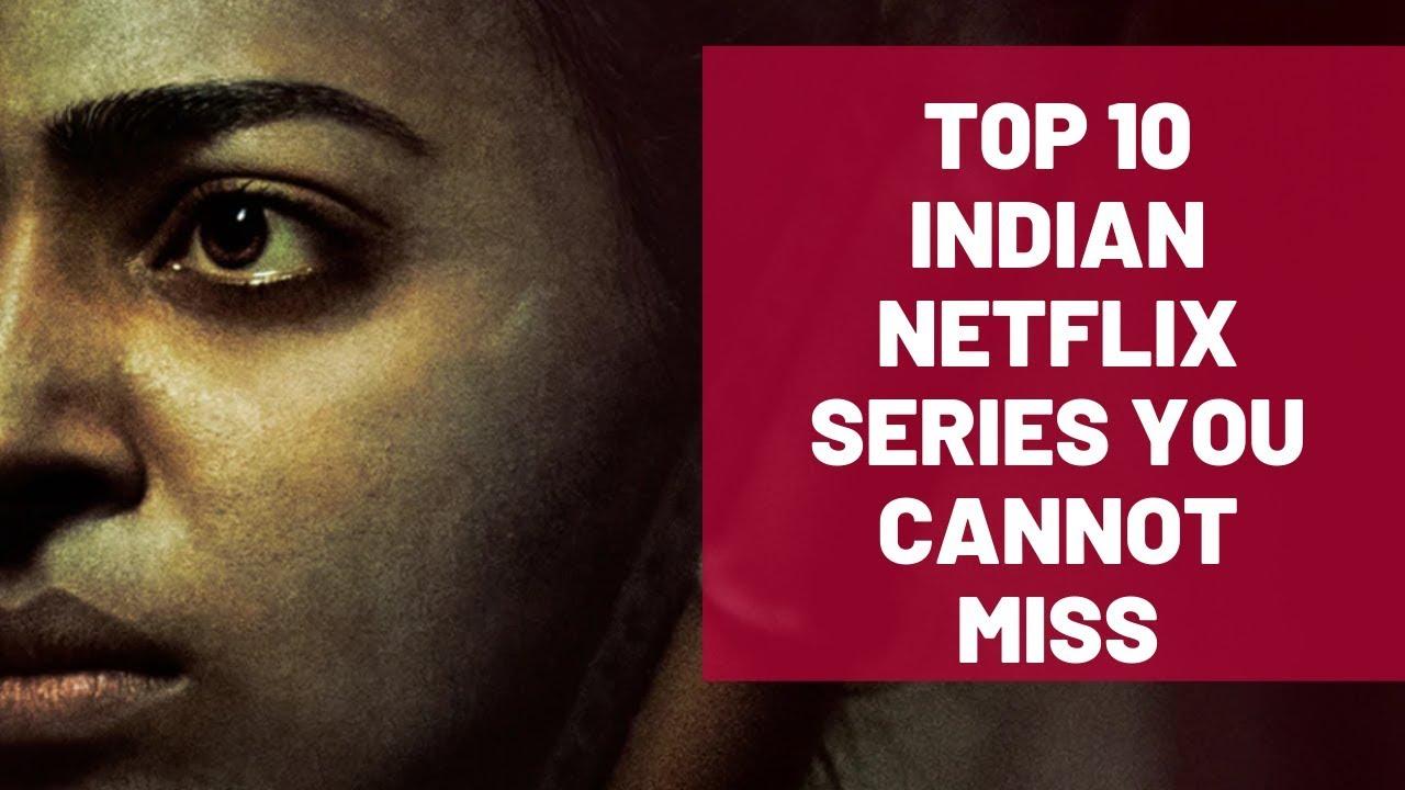 Best Indian Netflix Series
