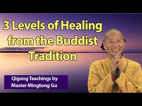 3 levels of Healing from the Buddhist Traditon
