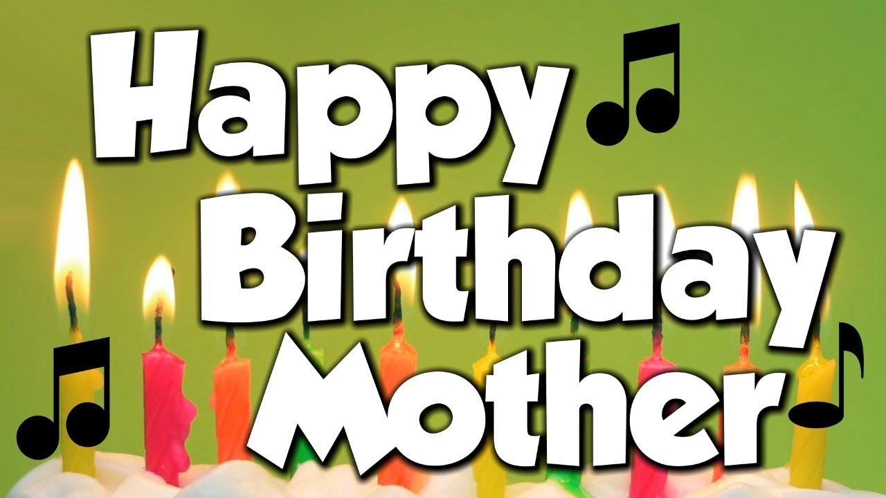 happy birthday mother a happy birthday song youtube