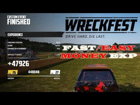 Fast Money And Fast EXP | Wreckfest