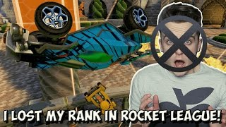I LOST MY RANK IN ROCKET LEAGUE! | All The Way Back Down To Unranked...