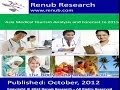 Asia Medical Tourism Analysis and Forecast to 2015 (www.renub.com)