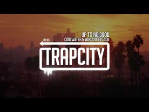 Trap City Coolwater aka Far East Movement & Autolaser   Up To No Good ft  Adrian Delgado Nndw8B4zoCw