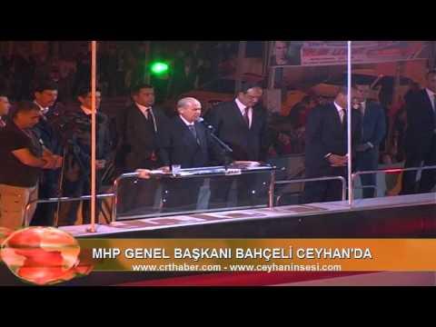 MHP GENEL BAŞKANI DEVLET BAHÇELİ CEYHAN'DA 2014