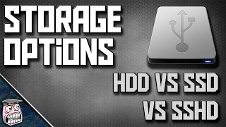 Drive Storage Options | HDD vs SSD vs SSHD
