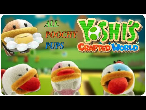 Yoshi's Crafted World - All Poochy Pups