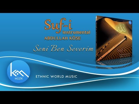 Seni Ben Severim / Suf-i instrumental (Official Audio)