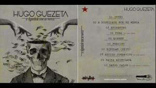 Hugo Guezeta - A dignidade non se merca [MAQUETA COMPLETA]