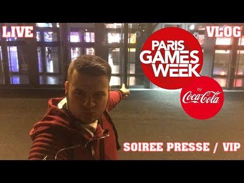 [LIVE] Soirée Presse/VIP | Paris Games Week 2017