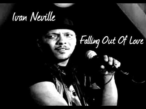 Ivan Neville    Falling out of love !