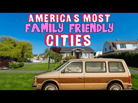 The BEST CITIES To Raise A FAMILY In AMERICA