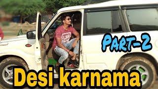 Desi karnama | PART-2 | Gagan Summy