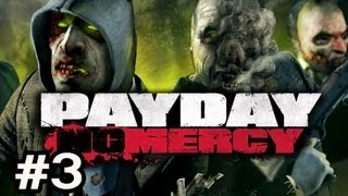 PayDay The Heist No Mercy DLC (L4D) Ep.3 w/Nova, SSoH & Danz - BILL CAMEO