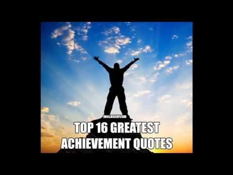 Top 16 greatest achievement quotes : YouTube_startups
